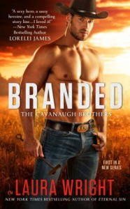 Branded: The Cavanaugh Brothers - Laura Wright