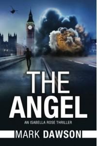 The Angel (An Isabella Rose Thriller) - Mark Dawson