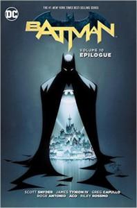 Batman (2011-2016) Vol. 10: Epilogue - Scott Snyder, Greg Capullo, Danny Miki