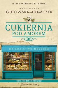 Cukiernia Pod Amorem. Dziedzictwo Hryciów - Małgorzata Gutowska-Adamczyk