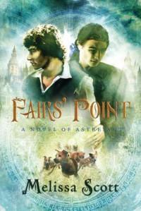 Fairs' Point - Melissa Scott