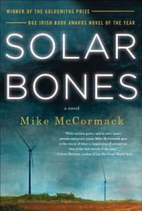 Solar Bones - Mike McCormack
