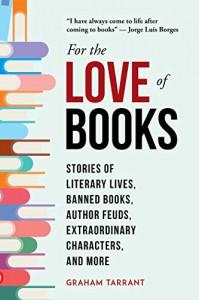 For the Love of Books - Graham Tarrant