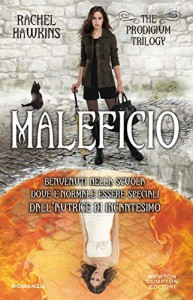 Maleficio (The Prodigium Trilogy Vol. 2) - Rachel Hawkins