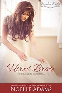 Hired Bride (Beaufort Brides Book 1) - Noelle  Adams