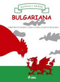 Bulgariana - Randall Baker