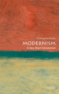 Modernism: A Very Short Introduction - Christopher Butler