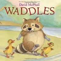 Waddles - David McPhail
