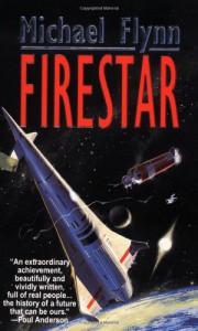 Firestar (Firestar Saga) - Michael Flynn