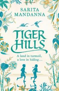 Tiger Hills - Sarita Mandanna