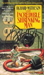 The Incredible Shrinking Man - Richard Matheson