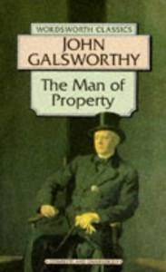 Man of Property: The Forsyte Saga (Wordsworth Classics) - J. Galsworthy
