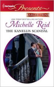 The Kanellis Scandal - Michelle Reid