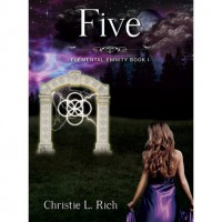 Five (Elemental Enmity, #1) - Christie Rich