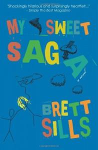 My Sweet Saga - Brett Sills
