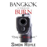 Bangkok Burn - Simon Royle