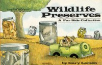 Wildlife Preserves - Gary Larson