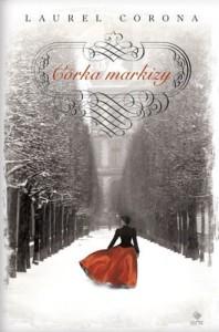Córka markizy - Corona Laurel