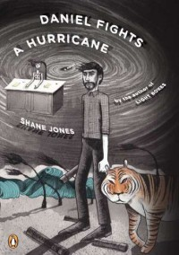 Daniel Fights a Hurricane: A Novel - Shane Jones