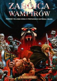 Zabójca Wampirów (Polska wersja jezykowa) - William King