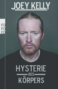 Hysterie des Körpers: der Lauf meines Lebens - Joey Kelly, Ralf Hermersdorfer