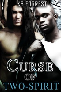 Curse of Two-Spirit - K.B. Forrest