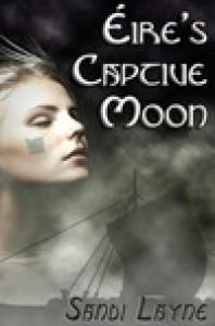 Éire's Captive Moon (Éire's Viking, #1) - Sandi Layne