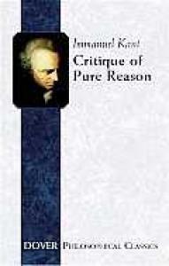 Critique of Pure Reason (Dover Philosophical Classics) - Immanuel Kant, J.M.D. Meiklejohn