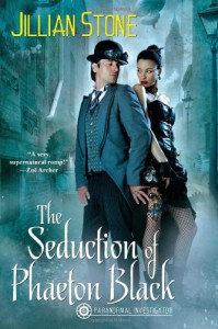 The Seduction of Phaeton Black (Phaeton Black, Paranormal Investigator) - Jillian Stone