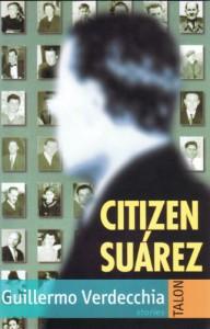 Citizen Suárez - Guillermo Verdecchia