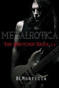 The Wretched Tales 1.1 - B.L. Morticia
