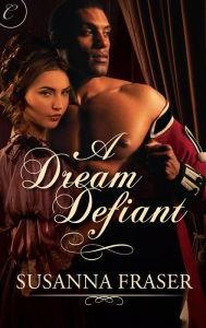 A Dream Defiant - Susanna Fraser
