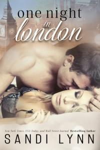 One Night in London - Sandi Lynn