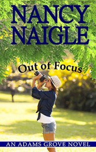 Out of Focus - Nancy Naigle