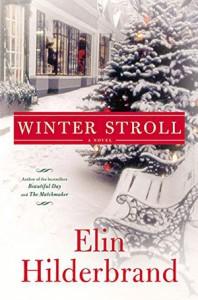 Winter Stroll - Elin Hilderbrand