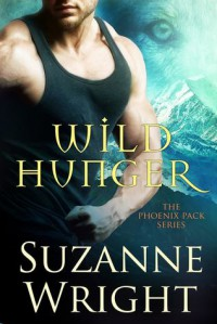 Wild Hunger - Suzanne  Wright