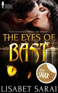 The Eyes of Bast - Lisabet Sarai