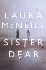 Sister Dear - Laura McNeill