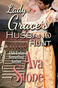 Lady Grace's Husband Hunt - Ava Stone