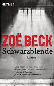 Schwarzblende: Kriminalroman - Zoe Beck