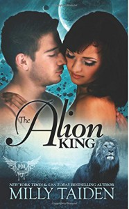 The Alion King (Paranormal Dating Agency) (Volume 6) - Milly Taiden