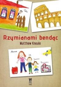 Rzymianami bendąc - Matthew Kneale, Krzysztof Filip Rudolf