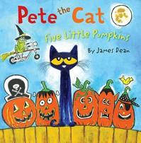 Pete the Cat: Five Little Pumpkins - James Dean, James Dean