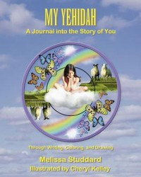 My Yehidah: A Journal into the Story of You - Melissa Studdard, Cheryl Kelley