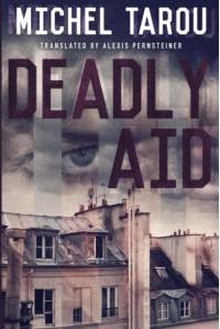 Deadly Aid - Alexis Pernsteiner, Michel Tarou