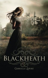 Blackheath (The Witches of Blackheath) (Volume 1) - Gabriella Lepore