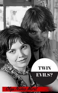 Twin Evils? - Olga  Núñez Miret