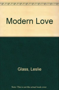 Modern Love - Leslie Glass