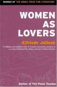 Women As Lovers - Martin Chalmers, Elfriede Jelinek