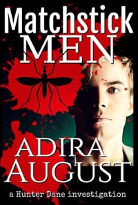 Matchstick Men (Hunt&Cam4Ever #2) - Adira August